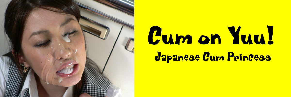 Cum on Yuu! Japanese Cum Princess Bukkake Cumshot