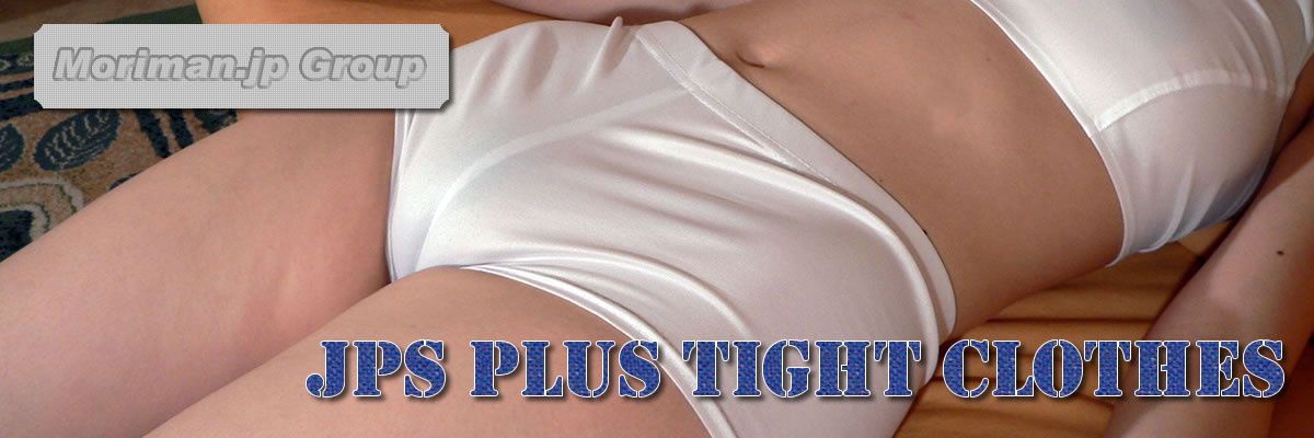 JPS PLUS Tight Clothes cameltoe,MORIMAN